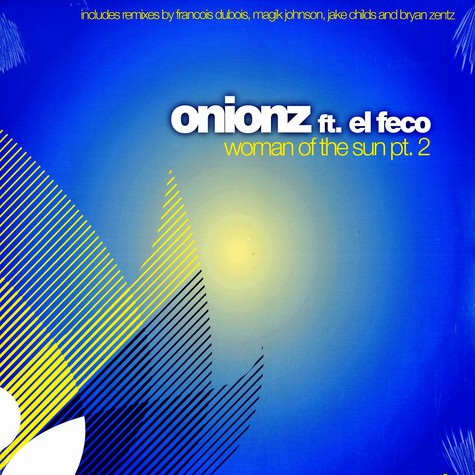 Onionz - Woman of the sun feat. El Feco part 2