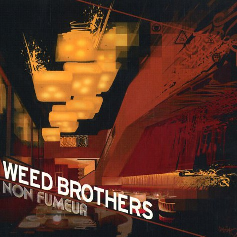 Weed Brothers - Non fumeur