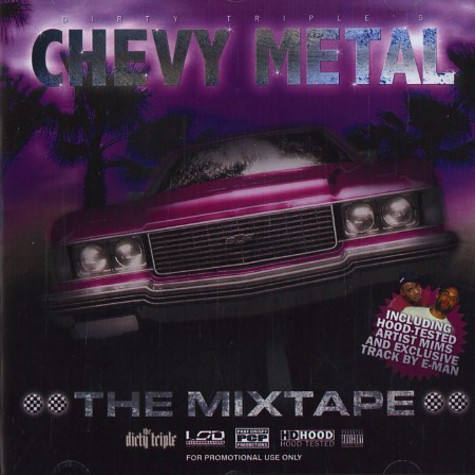 Dirty Triple - Chevy metal - the mixtape