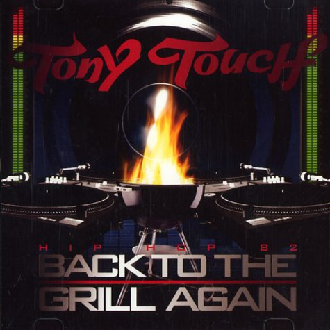 Tony Touch & Cheech Martin - Hip hop 82 - back to the grill