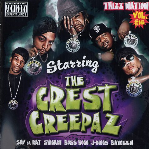 Mac Dre presents - Thizz Nation volume 16 starring The Crest Creepaz