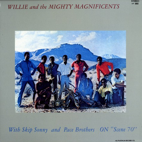 Willie And The Mighty Magnificents With Skip Sonny and Pace Brothers - On scene 70