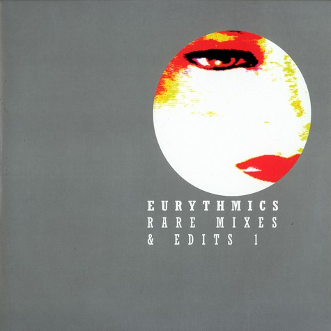Eurythmics - Rare mixes & edits volume 1