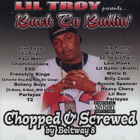 Lil Troy - Back to ballin' - chopped & screwed