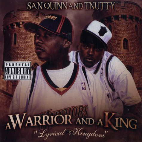 San Quinn & T-Nutty - A warrior and a king - lyrical kingdom