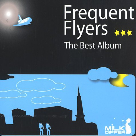 Frequent Flyers - The best album