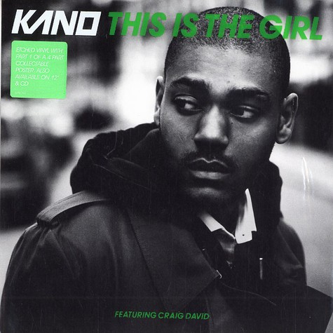 Kano - This is the girl feat. Craig David