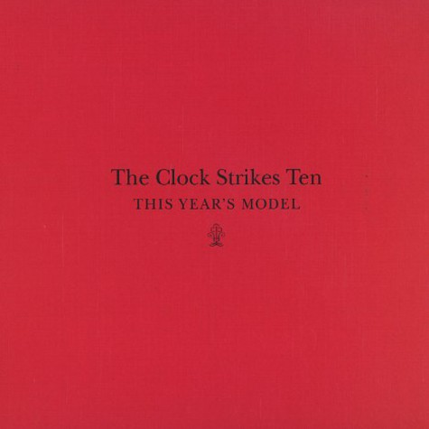 This Year's Model - The clock strikes ten
