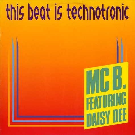 Technotronic (MC B feat. Daisy Dee) - This beat is technotronic