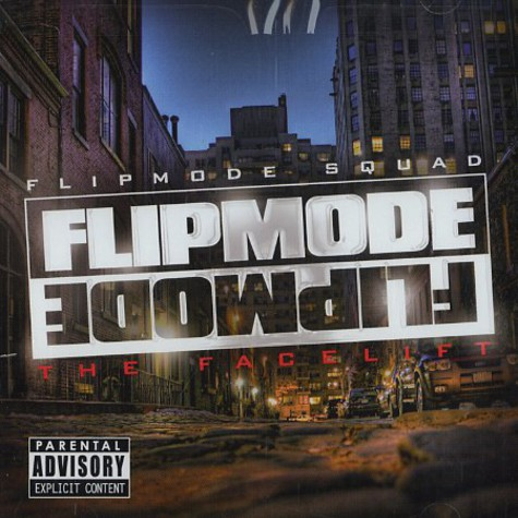 Flipmode Squad - The facelift