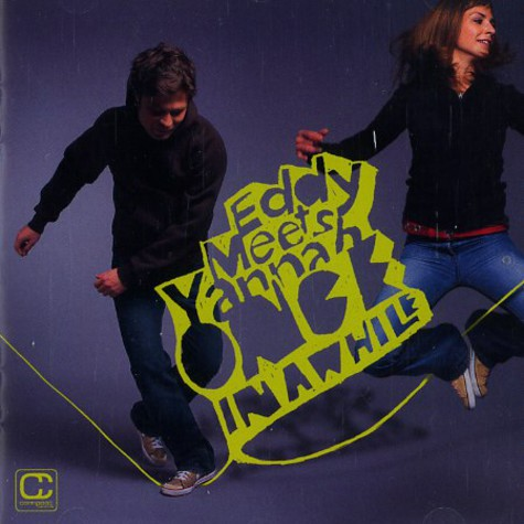 Eddy Meets Yannah - Once in a while