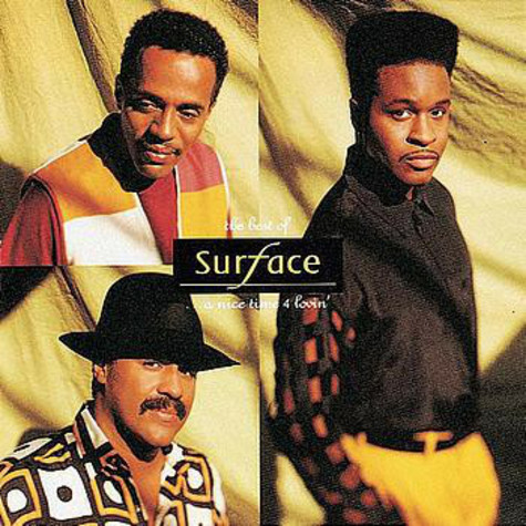 Surface - The best of...a nice time 4 lovin