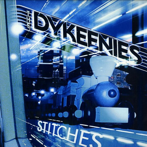 Dykeenies, The - Stitches