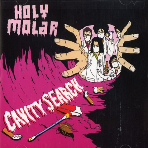 Holy Molar - Cavity search