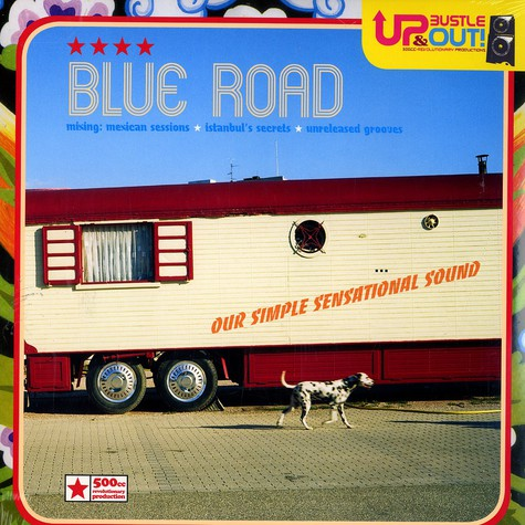 Up, Bustle & Out - Blue road