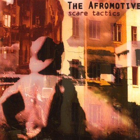 Afromotive, The - Scare tactics