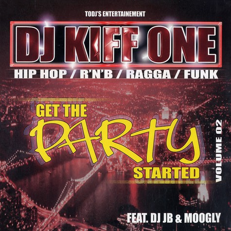 DJ Kiff One - Get the party started volume 2