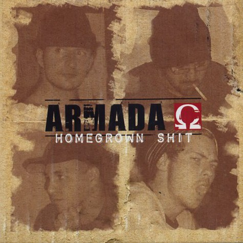 Armada - Homegrown shit