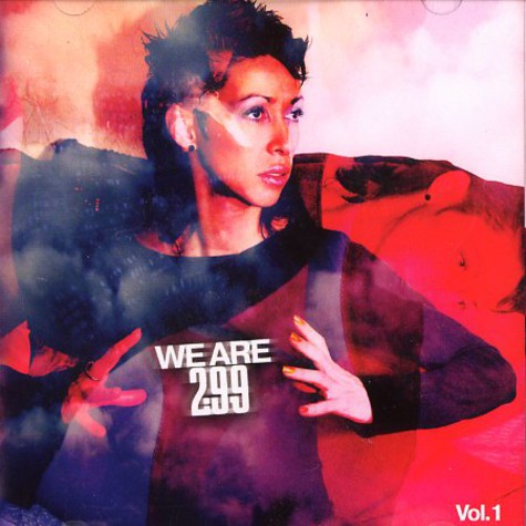 299 Records presents - We are 2-99