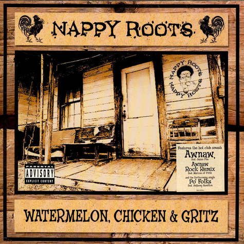 Nappy Roots - Watermelon, Chicken & Gritz