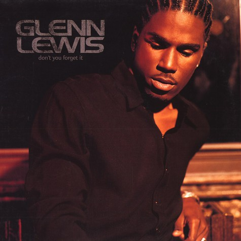Glenn Lewis - Don't you forget it