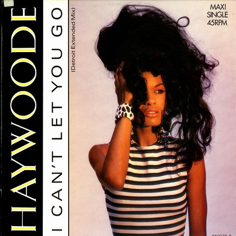Haywoode - I can't let you go