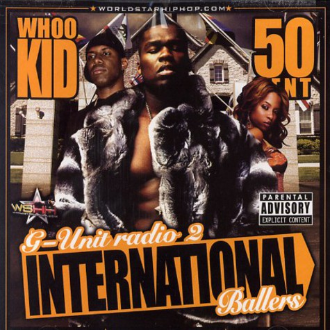 G-Unit Radio - Part 2 - international ballers