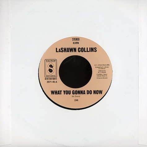 Lashawn Collins - What you gonna do now
