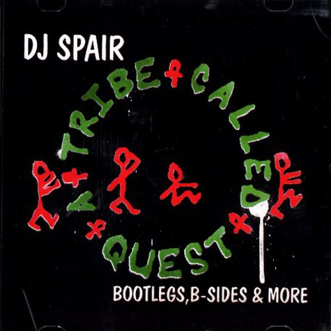 DJ Spair - A Tribe Called Quest bootlegs, b-sides and more