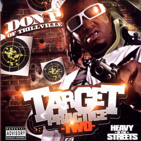 Don P of Trillville - Target practise two