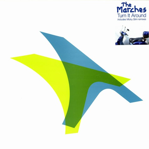 Marches, The - Turn it around