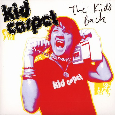 Kid Carpet - The kid's back