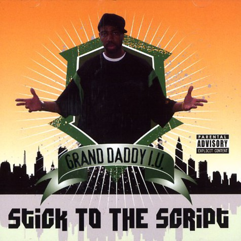 Grand Daddy I.U. - Stick to the script