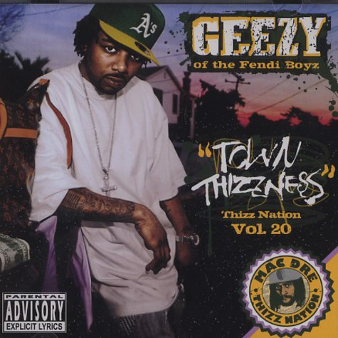 Mac Dre presents - Thizz Nation volume 20 starring Geezy of Fendi Boyz