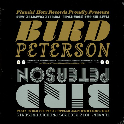 Bird Peterson - Plays his own (soon-to-be) popular computer jams EP