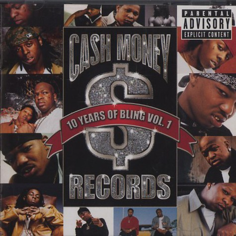 Cash Money Records - 10 years of bling volume 1