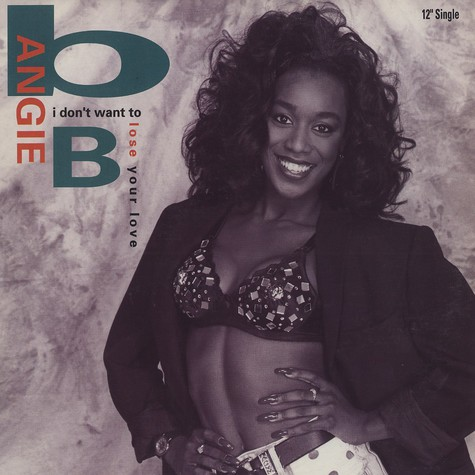 B Angie B - I don't want to loose your love