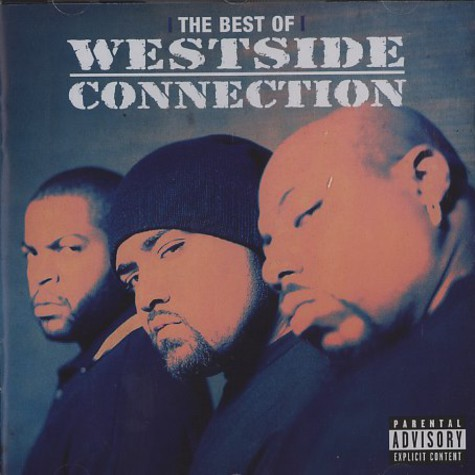 Westside Connection - The gangsta, the killa and the dope dealer - the best of