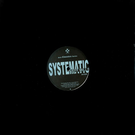 Jeff Mills - Systematic
