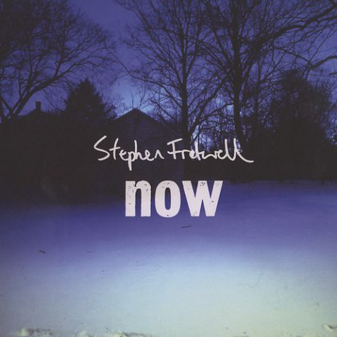 Stephen Fretwell - Now