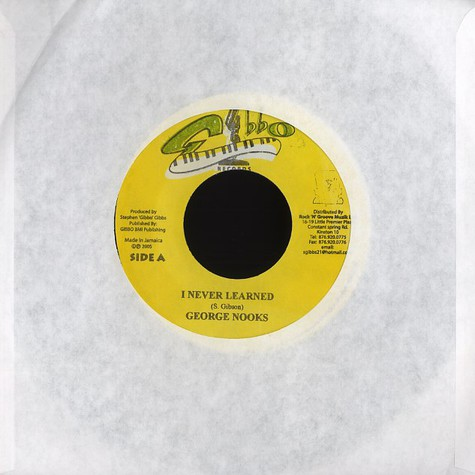 George Nooks / Ginjah - I never learned / Go thy way