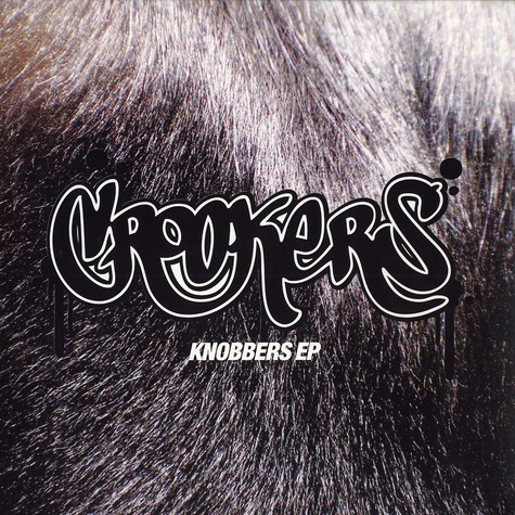 Crookers - Knobbers EP