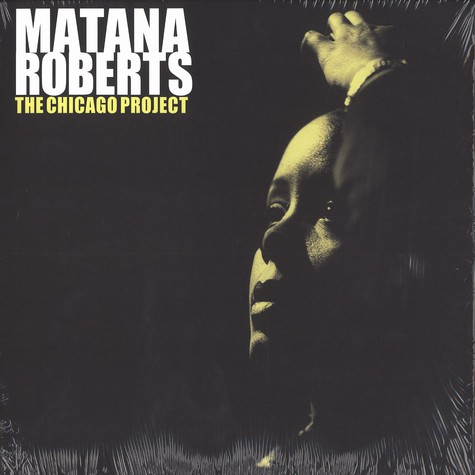 Matana Roberts - The Chicago project