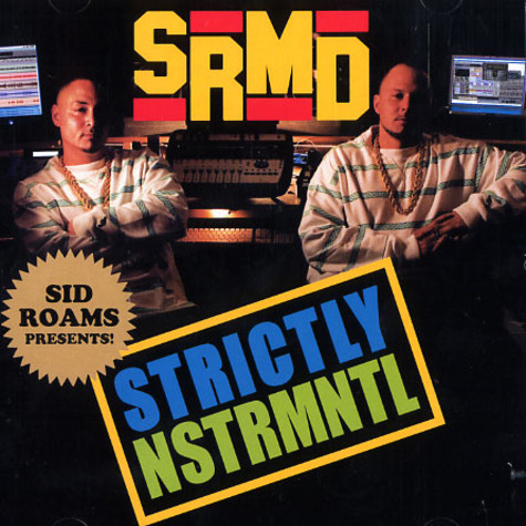 Sid Roams - Strictly nstrmntl