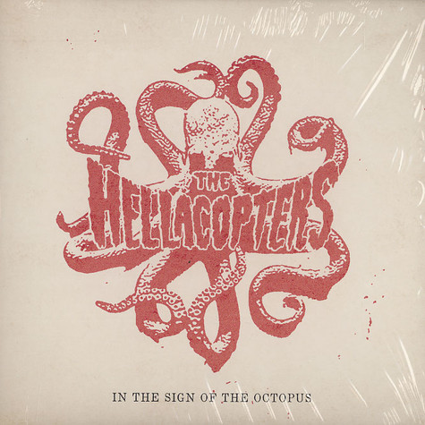 Hellacopters, The - In the sign of the octopus