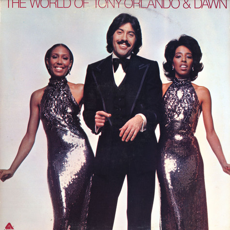 Tony Orlando & Dawn - The world of Tony Orlando & Dawn