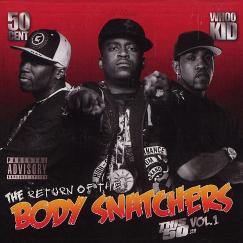 50 Cent - The return of the body snatchers volume 1