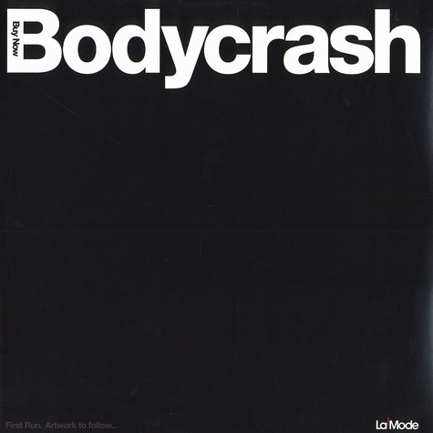 Buy Now (Steve Angello & Sebastian Ingrosso) - Bodycrash