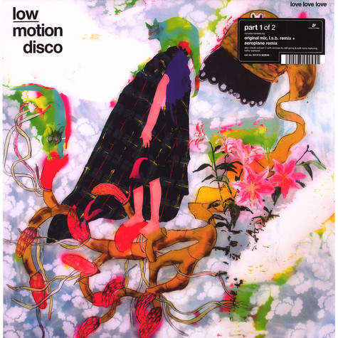 Low Motion Disco - Love love love part 1 of 2