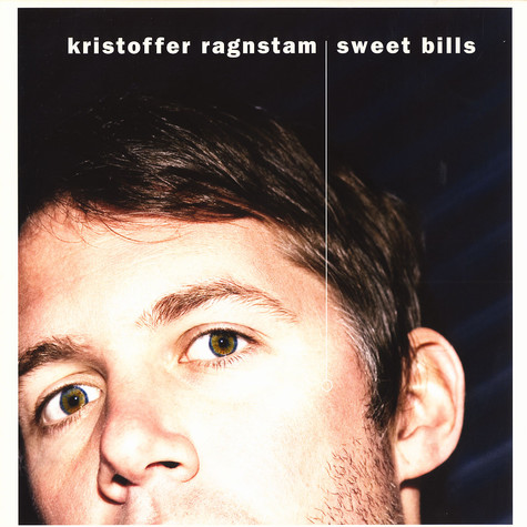 Kristoffer Ragnstam - Sweet bills